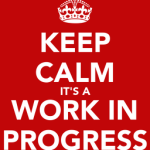 keep-calm-and-work-in-progress